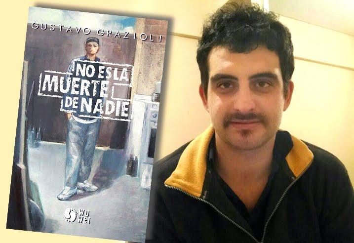 Gustavo Grazioli - No es la muerte de nadie